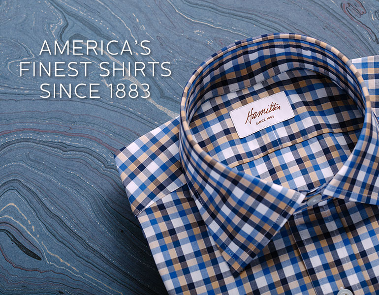 America's Finest Shirts Since 1883